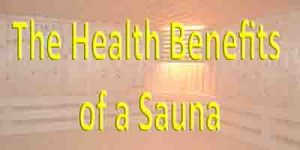 Health Benefits of a Sauna